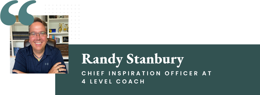 Randy Stanbury - Chief Inspiration Officer at 4 Level Coach
