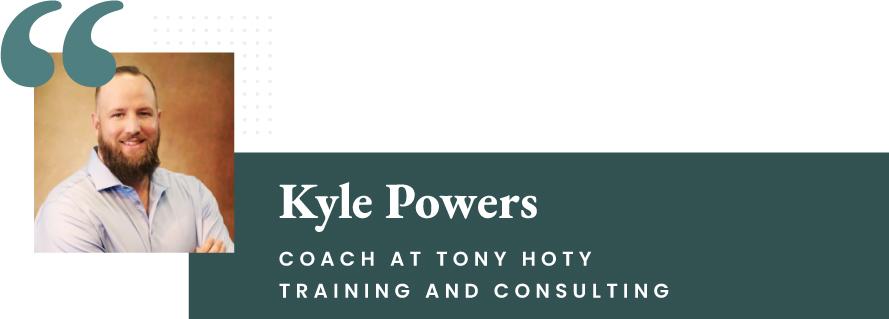 Kyle Powers - Coach at Tony Hoty Consulting