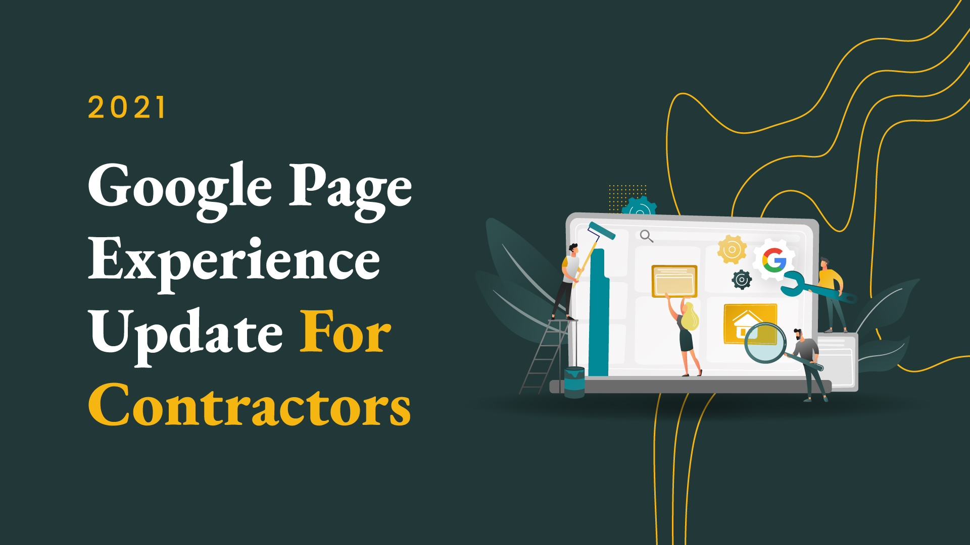 Google Page Experience Update for Contractors 2021